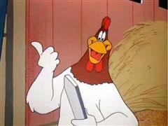 Foghorn Leghorn - Of Rice and Hen